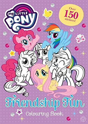 Friendship Fun Colouring Book: Over 150 stickers! (My Little Pony)