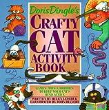 Doris Dingle's Crafty Cat Activity Book: Games, Toys - Best Reviews Guide