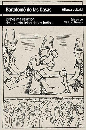 Brevísima relación de la destruición de las Indias (El Libro De Bolsillo - Historia) por Bartolomé de Las Casas