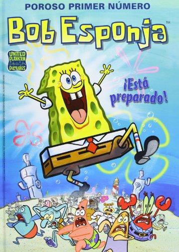 Poroso primer número. ¡Está preparado! (Bob Esponja. Cómics 1) (Bruguera Contemporánea) por United Plankton Pictures Inc.