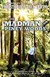 The Madman of Piney Woods by Christopher Paul Curtis (2014-09-30)