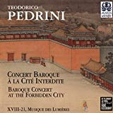 Pedrini : Concert Baroque à la Cité Interdite / Baroque Concert at the Forbidden City