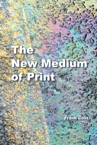 The New Medium of Print