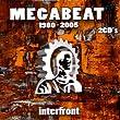 Megabeat - 1980-2005 - Interfront