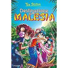Destinazione Malesia. Ediz. a colori