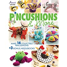 Pincushions & More: 17 Fun Filled Projects (Annie's Qilting)