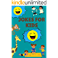 JOKES FOR KIDS: Over 800 Funny Jokes, Animals , Tongue Twisters And Knock-Knock Jokes For Kids