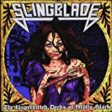 Songtexte von Slingblade - The Unpredicted Deeds of Molly Black