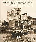 Konstantiniyye'den İstanbul'a - From Konstantiniyye to İstanbul: 19. Yüzyıl Ortalarında 20. Yüzyıla Boğaziçi'nin Anadolu...