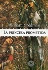La princesa prometida par Goldman