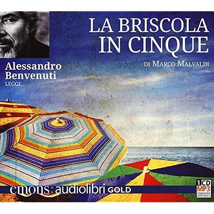 La Briscola In Cinque Letto Da Alessandro Benvenuti. Audiolibro. Cd Audio Formato Mp3