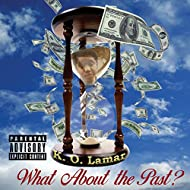 What About the Past? [Explicit]