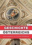 Geschichte Österreichs - Thomas Winkelbauer, Brigitte Mazohl, Walter Pohl, Oliver Rathkolb, Christian Lackner