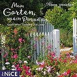 Mein Garten, mein Paradies: Geschichten, Gedichte und Lieder