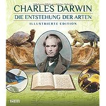 Die Entstehung der Arten: Illustrierte Edition
