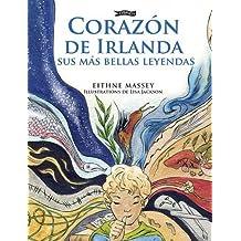 Corazon de Irlanda, sus mas bellas leyendas