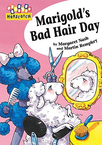 Marigold's Bad Hair Day (Hopscotch, Band 46) -