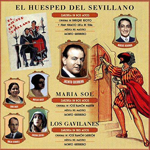 Los Gavilanes - Zarzuela en Tres Actos y Cinco Cuardos (Selección) (Shimmy de las Lloronas)