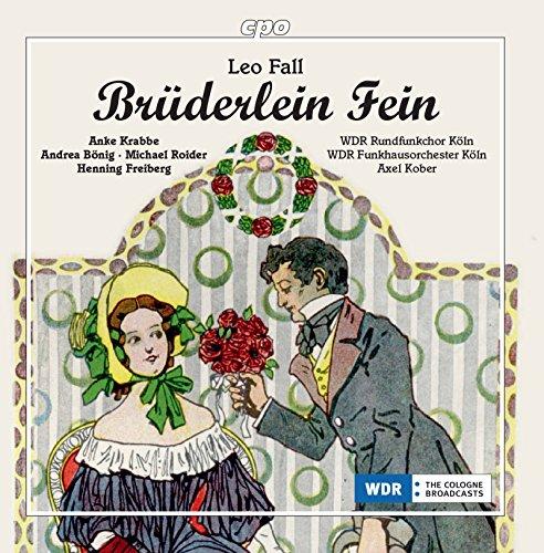 Fein Köln (Brüderlein fein: Musikalischer Prolog)