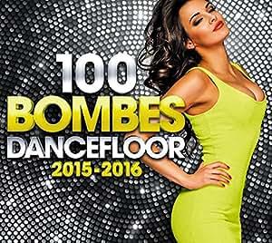 100 Bombes Dancefloor 2015-2016