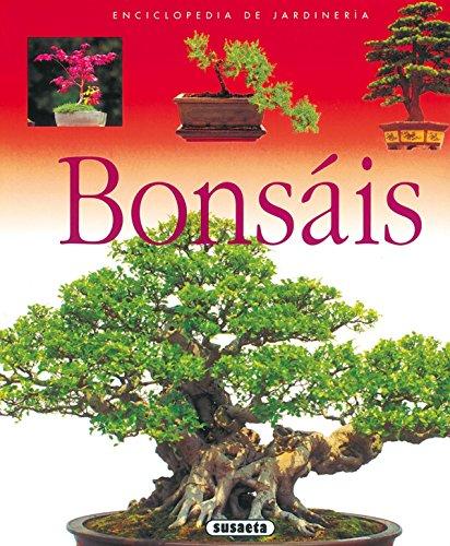 Bonsais (Enci. De Jardineria) (Enciclopedia De Jardinería) por Equipo Susaeta