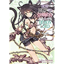 How NOT to Summon a Demon Lord: Volume 2