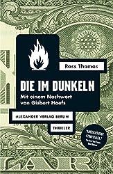 Die im Dunkeln (Ross-Thomas-Edition)