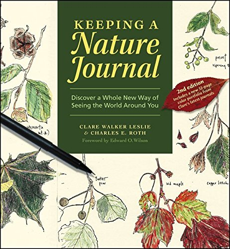 Keeping a Nature Journal: Discover a Whole New Way of Seeing the World Around You por Clare Walker Leslie