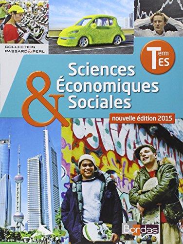 Sciences conomiques et sociales Tle ES * Coll. Passard & Perl