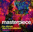 Masterpiece 11 by Masterpiece the Ultimate Disco Collection (2012-08-21)