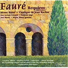 Fauré: Requiem and Other Choral Music [Import anglais]