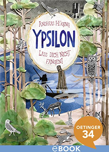ypsilon-lass-dich-nicht-fangen-german-edition