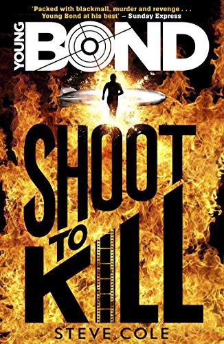 Young Bond: Shoot to Kill por Steve Cole