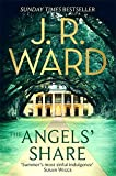 The Angels' Share (The Bourbon Kings) by J. R. Ward (2016-07-26)