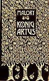 Die Geschichte von König Artus und den Rittern seiner Tafelrunde: 3 Bände in Schuber