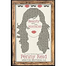 Beauty and the Mustache: A Philosophical Romance (Winston Brothers Book 1) (English Edition)