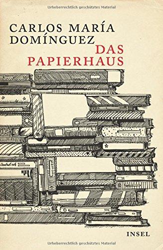 Buchseite und Rezensionen zu 'Das Papierhaus: Roman' von Carlos María Domínguez