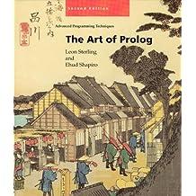 The Art of Prolog, Second Edition: Advanced Programming Techniques (Logic Programming) by Ehud Sterling Leon; Shapiro (1994-07-30)