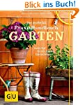 Das große GU Praxishandbuch Garten: G...