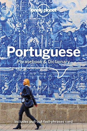 Lonely Planet Portuguese Phrasebook & Dictionary por Lonely Planet