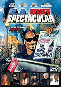 The L. A. Riot Spectacular