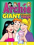 Archie Giant Comics Treat (Archie Giant Comics Digests Book 9)