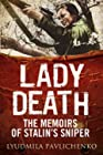 Lady Death - The Memoirs of Stalin's Sniper