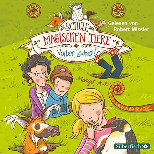Die Schule der magischen Tiere 2: Voller Löcher!: 2 CDs