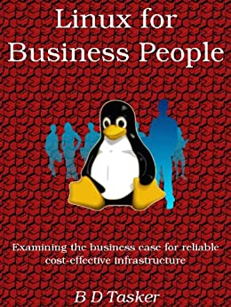 Linux for Business People by [Tasker, B D]