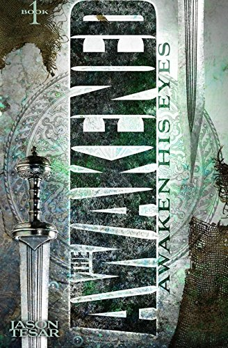 Awaken His Eyes: The Awakened Book One: Volume 1