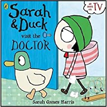 Sarah and Duck Visit the Doctor by Puffin Books (7-May-2015) Paperback