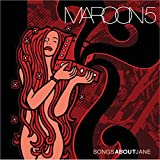 Songtexte von Maroon 5 - Songs About Jane