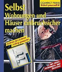 Einbruch Sicherheit - Selbst Wohnungen und Häuser einbruchsicher machen / Bild: Amazon.de