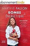 Bombe �nerg�tique de Martine Fallon:...